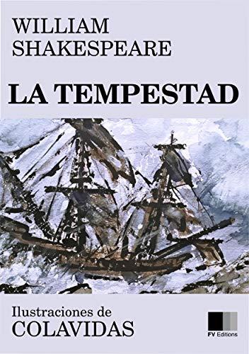 La Tempestad: ilustrado por Onésimo Colavidas por William Shakespeare