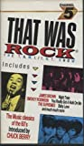 : THAT WAS ROCK featuring CHUCK BERRY/ROLLING STONES ETC