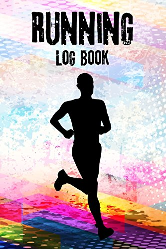 Running Log Book: 53 Week Personal Record Running Daily Journal Notebook Exercise Jogging Runner Races Sports Runner Silhouette Abstract: Volume 3 (Exercise & Fitness) por Michelia Creations