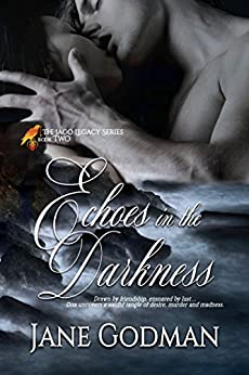 Echoes in the Darkness (The Jago Legacy Series Book 2) by [Godman, Jane]
