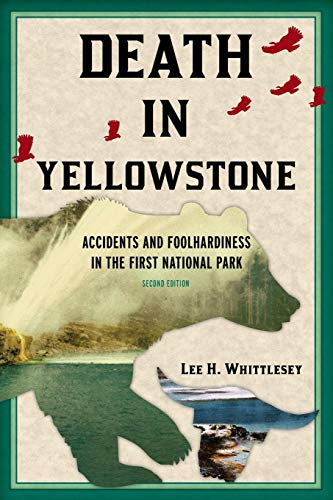 Hot Springs Yellowstone National Park (DEATH IN YELLOWSTONE REV ED   PB)