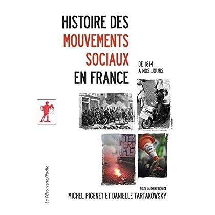 Histoire des mouvements sociaux en France (POCHES SCIENCES t. 417)