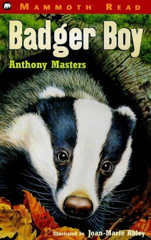 Badger Boy (Mammoth Read) by Anthony Masters (1999-08-01)