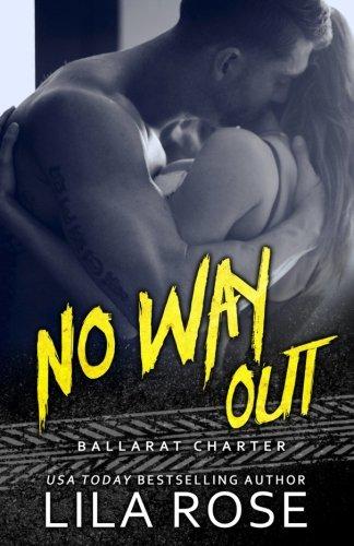 No Way Out: Volume 4 (Hawks MC Club)