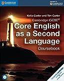 Cambridge IGCSE® Core English as a Second Language Coursebook with Audio CD (Cambridge International Examinations) by Katia Carter (7-May-2015) Paperback