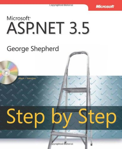 Microsoft ASP.NET 3.5 Step by Step 2nd Edition, Book/CD Package