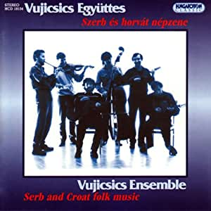 Vujicsics ensemble musique traditionnelle serbe et croate