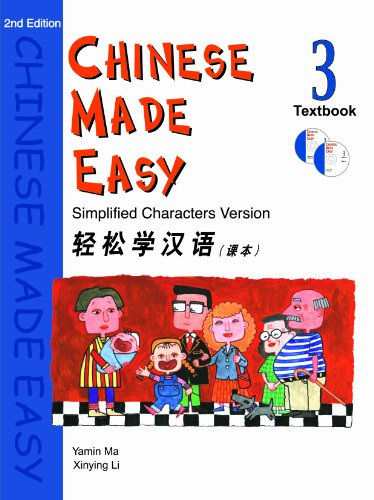 Chinese Made Easy: Simplified Characters Version: Student Textbook Level 3