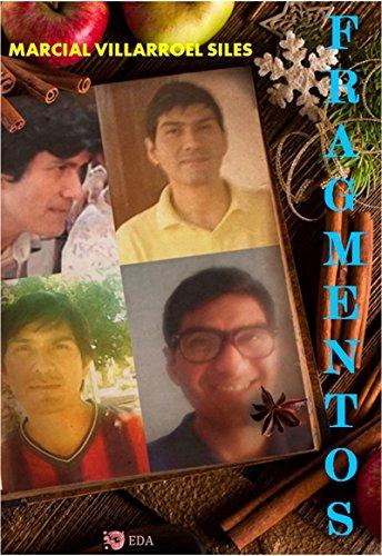 FRAGMENTOS...de recuerdos por Marcial  Villarroel Siles