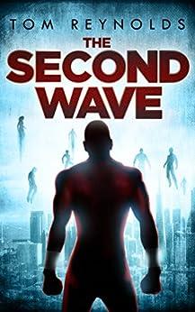 The Second Wave (The Meta Superhero Novel Series Book 2) (English Edition)