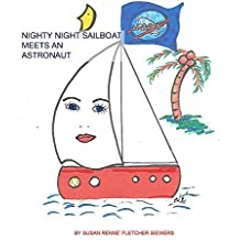 Nighty Night Sailboat Meets an Astronaut (English Edition)