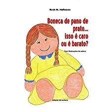 Boneca de pano de prato... isso é caro ou é barato? (Portuguese Edition)