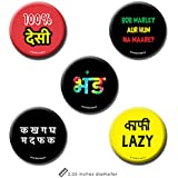 Set Of 5 - Funny Hindi Merchandise - Funny Hindi Pin Badge + Fridge Magnet (2 In 1) By PrintOctopus