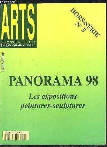 Arts, Actualités Magazine Hors-Série N°5 : Panorama 98. Les expositions peintures-sculptures.