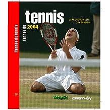 L'année du tennis 2004