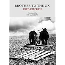 Brother to the Ox (Nature Classic Library)