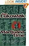 Marijuana Time: Join the Army, See th...