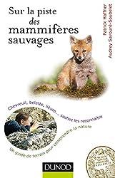 Sur la piste des mammifères sauvages - Chevreuil, belette, lièvre..., sachez les reconnaître