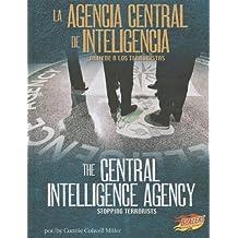 La agencia central de inteligencia / The Central Intelligence Agency: Detiene a los terroristas / Stopping Terrorists (Blazers Bilingual: En cumplimiento del deber/Line of Duty)