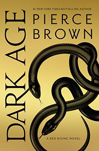 Dark Age: A Red Rising Novel (Red Rising Series, Band 5) -