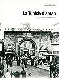 la tunisie d antan de philippe lamarque 7 octobre 2010