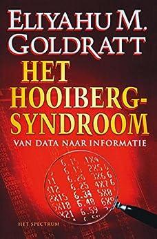 Het hooibergsyndroom (Vantoen.nu) van [Goldratt, Eliyahu M.]