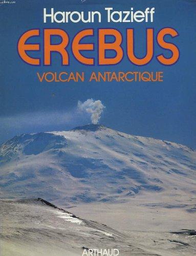 Erebus : volcan antarctique