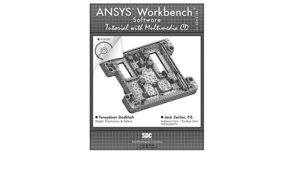 Buy ANSYS Workbench Software Tutorial: Release 11 Book