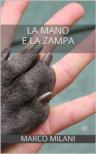La mano e la zampa (indies g&a)