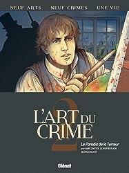L'Art du Crime - Tome 02 : Le Paradis de la terreur
