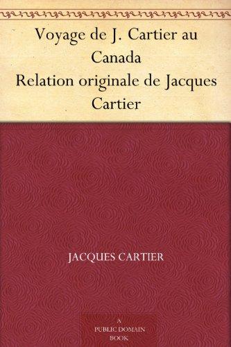 voyage-de-j-cartier-au-canada-relation-originale-de-jacques-cartier