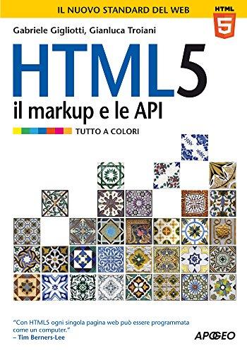 HTML 5. Il markup e le API