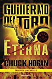 Eterna (Trilogía de la oscuridad 3) (BEST SELLER)