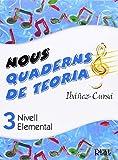 IBAÑEZ y CURSA - Nous Quaderns de Teoria 3º (Nivell Elemental) (Ed..Catalan)