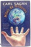 Miles de millones: pensamientos de vida y muerte en la antesala del milenio