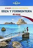 Ibiza y Formentera De cerca 2 (Lonely Planet-Guías De cerca)