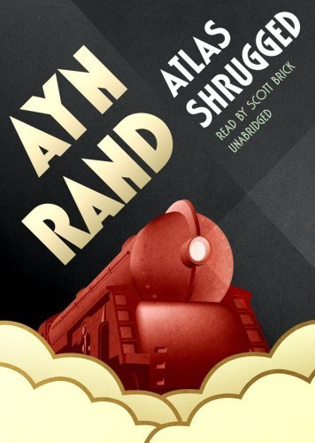 Atlas Shrugged (New Edition) Unabridged Edition by Ayn Rand published by Blackstone Audio, Inc. (2008) Audio CD