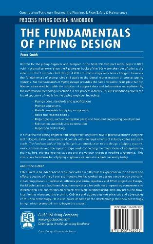 The Fundamentals of Piping Design (Process Piping Design Handbook)