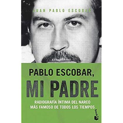 Pablo Escobar, mi padre: Radiografía íntima del narco más famoso de todos los tiempos