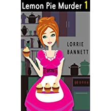 MYSTERY: Lemon Pie Murder (Book 1) (Suspense Short Culinary Cove Comedy Story Sweet) (English Edition)