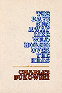 The Days Run Away Like Wild Horses Over the Hills (0876850050) | Amazon Products