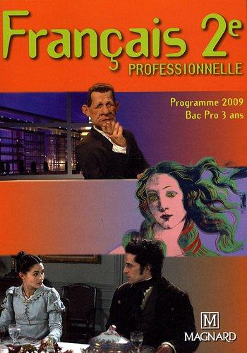 Français 2e professionnelle : Programme 2009