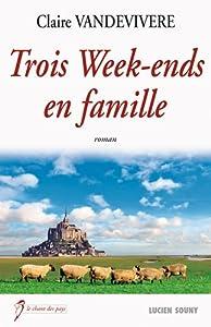 "Afficher ""Trois week-ends en famille"""
