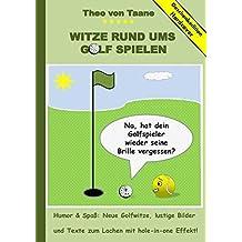 Geschenkausgabe Hardcover: Humor & Spaß - Witze rund ums Golf spielen, lustige Bilder und Texte zum Lachen mit hole-in-one Effekt!: Hardcover Geschenk Edition