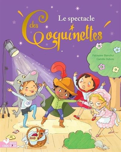 Le spectacle des Coquinettes par Fabienne Blanchut