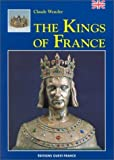 Kings of France by Claude Wenzler (1995-12-04)