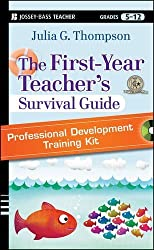 The First-Year Teacher's Survival Guide Professional Development Training Kit: DVD Set with Facilitator's Manual by Julia G. Thompson (2012-01-03)