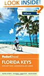 Florida Keys: With Key West, Marathon...