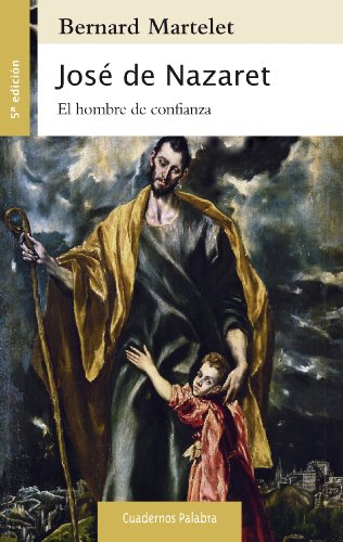 José de Nazaret (Cuadernos Palabra nº 38) por Bernard Martelet