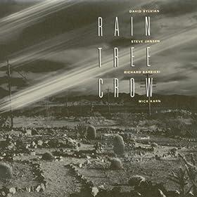 Rain Tree Crow (2003 Digital Remaster)